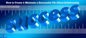 Successful Virtual Assistant-Client Relationship